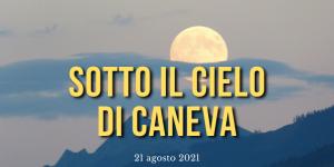 sotto_il_cielo_di_caneva_1_2021