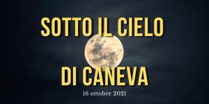 sotto_il_cielo_di_caneva_3_2021.png